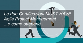 Certificazioni MUST HAVE Agile Project Management